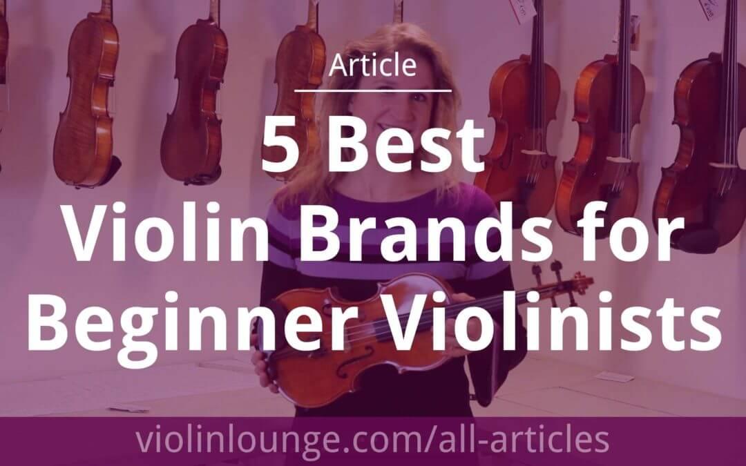5 Best Inexpensive Violin Brands for Beginner Violinists