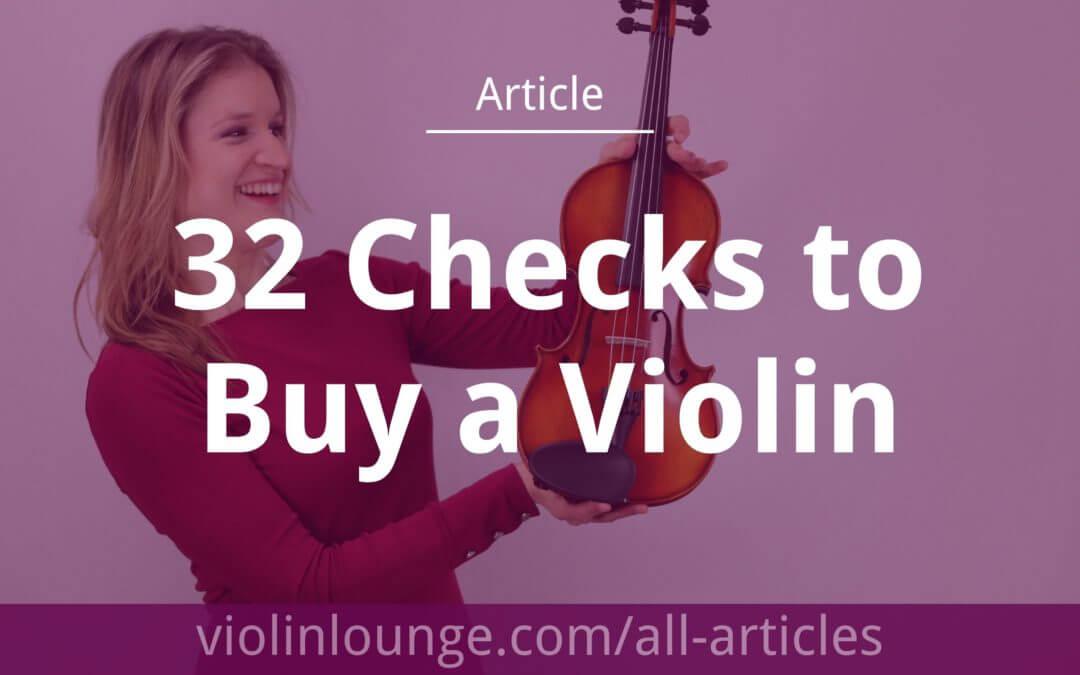 32 Checks to Buy a Violin