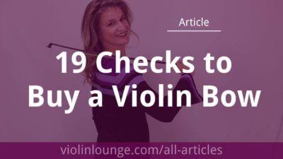 19 Checks to Buy a Violin Bow