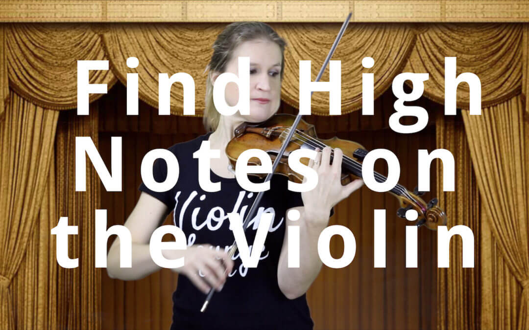 How to Find a High Note on the Violin | Violin Lounge TV #313