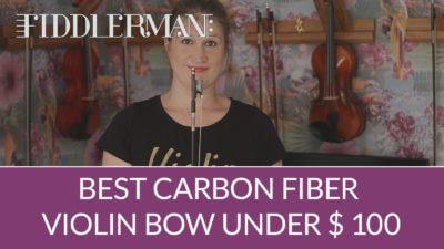 Best Carbon Fiber Violin Bow Under $ 100 (Fiddlerman Weave) | Violin Lounge TV #321