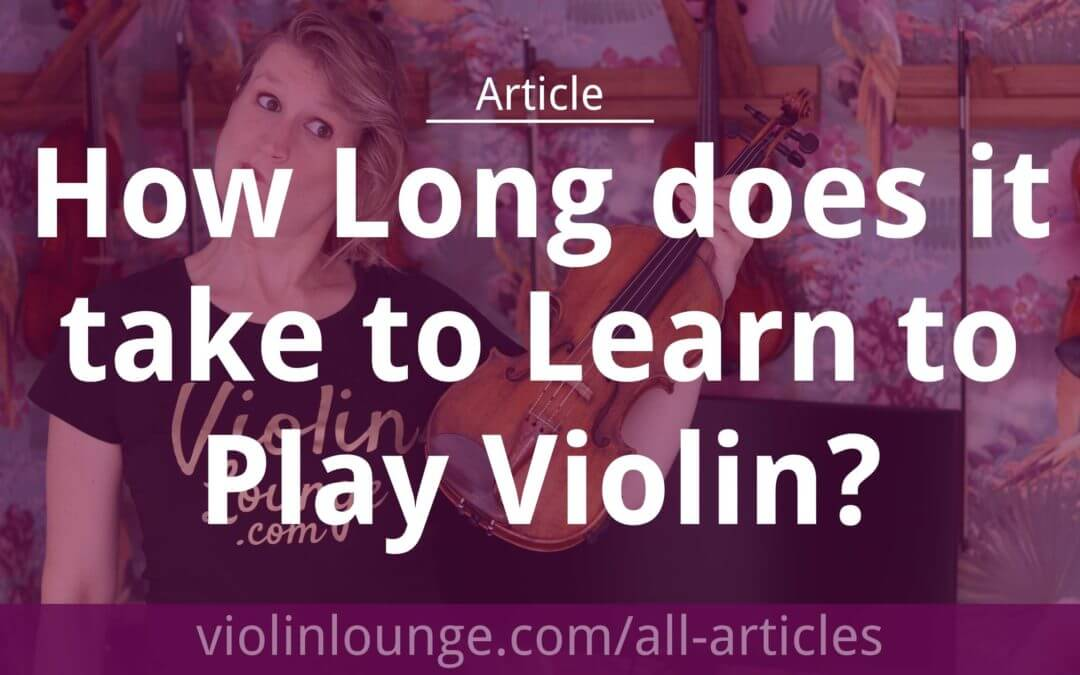 How Long does it take to Learn to Play Violin?