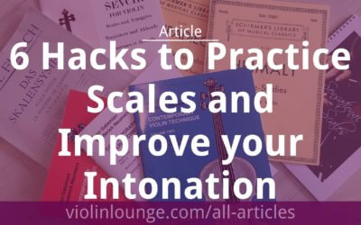 6 Hacks to Practice Scales and Improve your Intonation