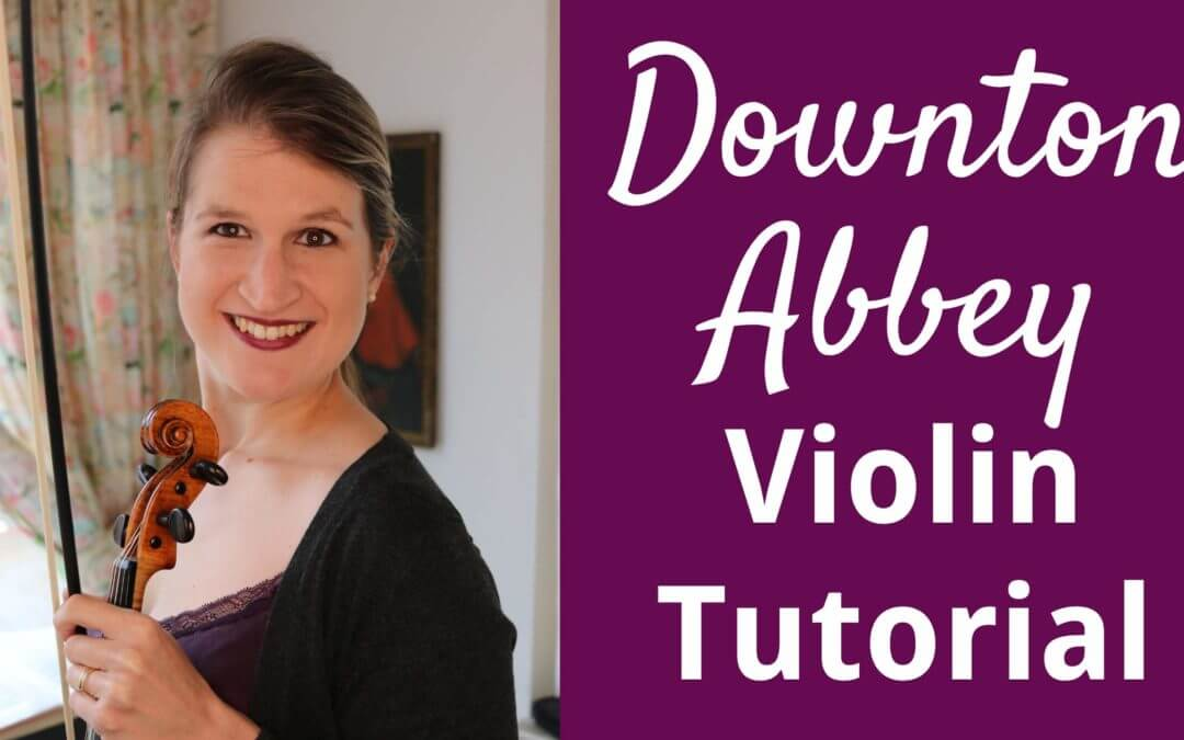 Downton Abbey Theme Violin Tutorial | Violin Lounge TV #333