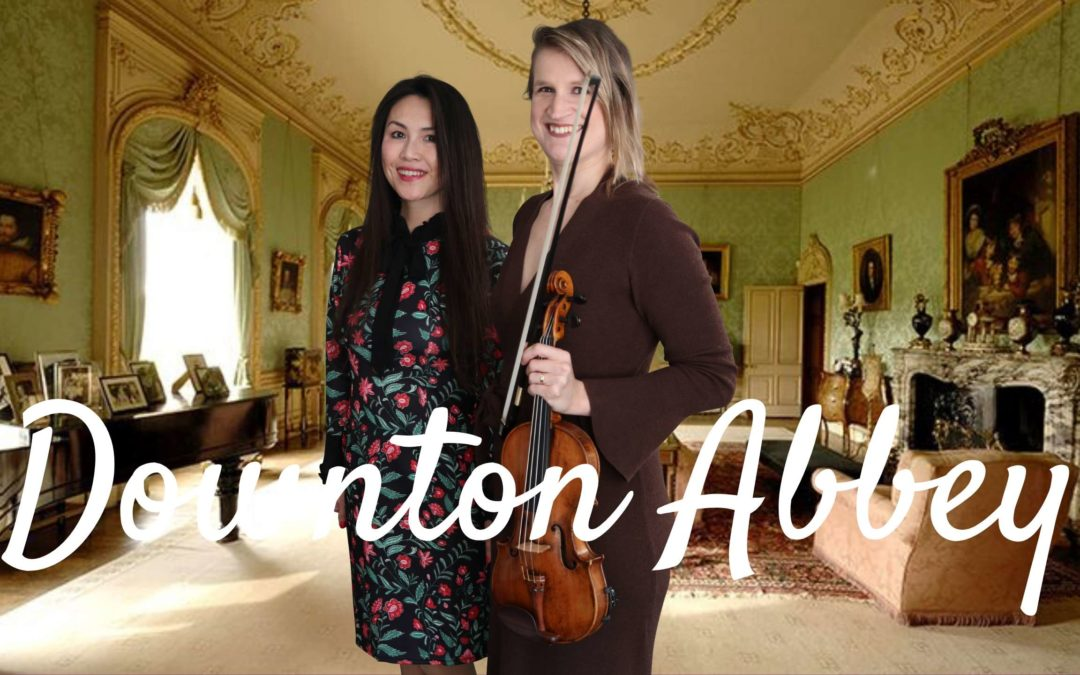 Downton Abbey Theme (Violin and Piano)