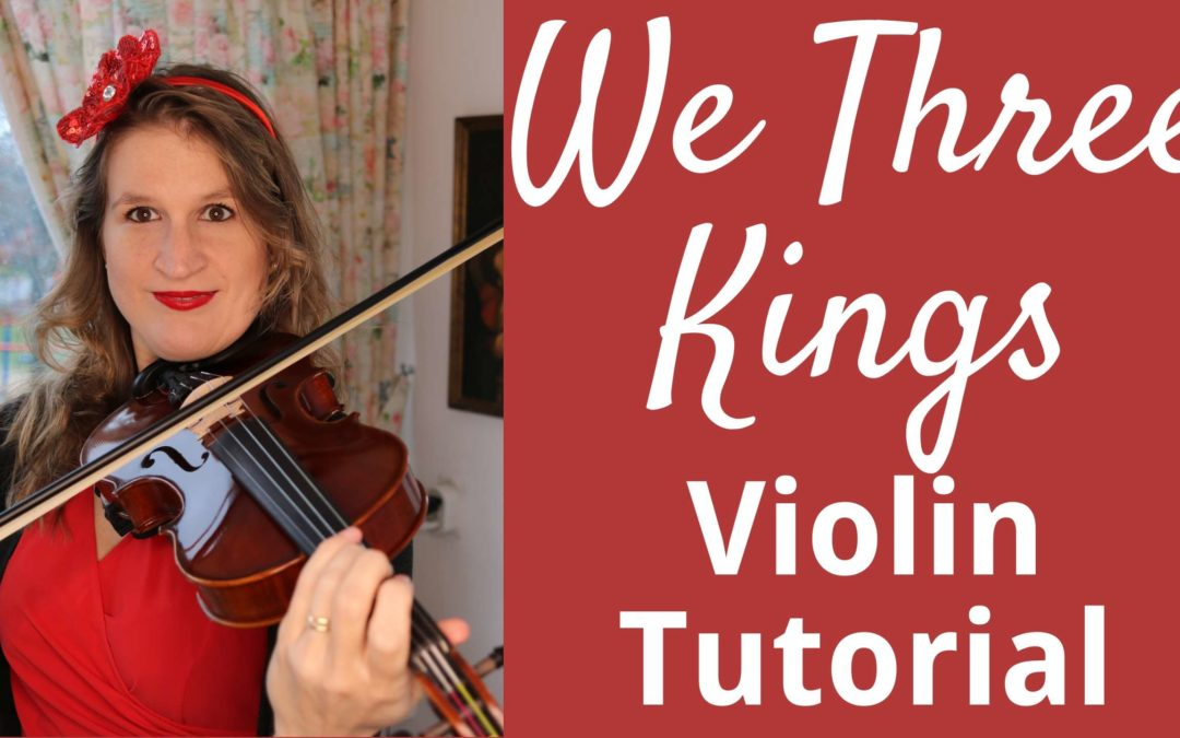 How to Play WE THREE KINGS on the Violin | Easy Christmas Tutorial for Beginners | Violin Lounge TV #342