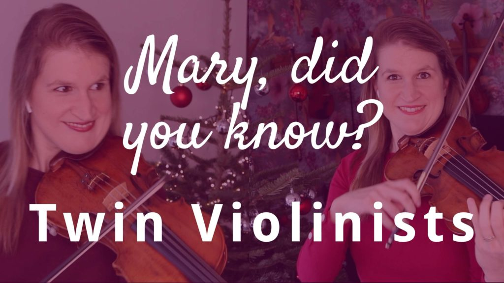 MARY, DID YOU KNOW_ - One Girl Two Violins Cover