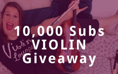 10,000 Subscribers CONCERT VIOLIN GIVEAWAY | Violin Lounge TV #347