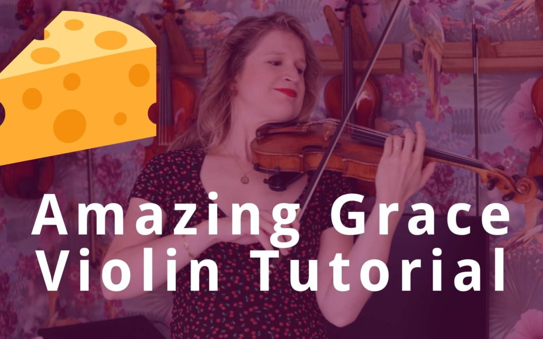 My Own Cheesy AMAZING GRACE Version | Violin Tutorial | Violin Lounge TV #348