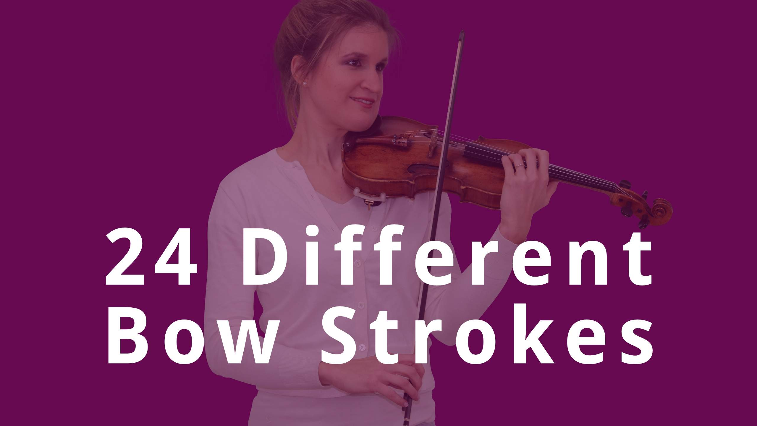 24 different violin bow strokes