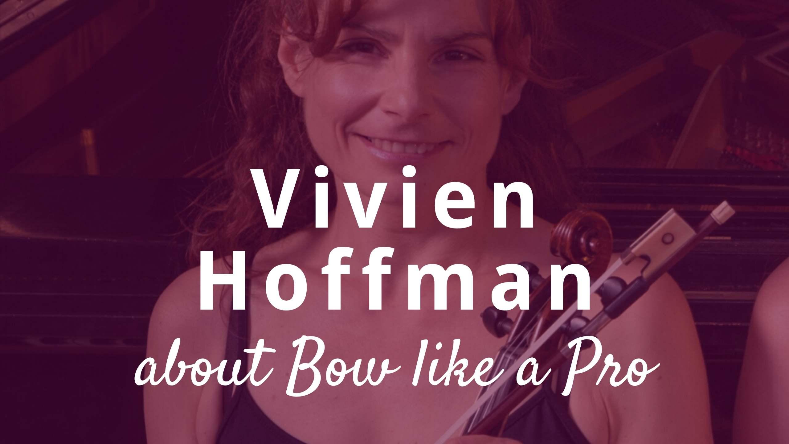 Violin lessons with concert violinist Vivien Hoffman