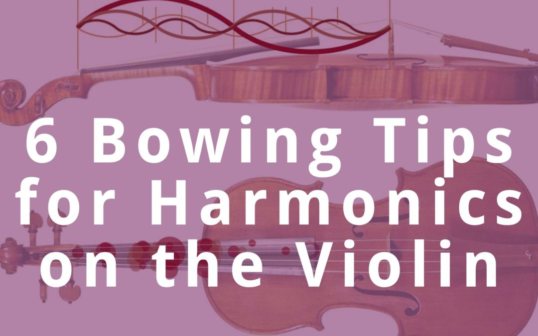6 Bow Technique Tips for Harmonics on the Violin | Violin Lounge TV #355