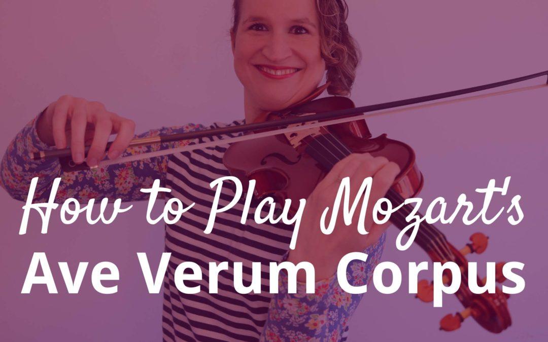 Mozart – Ave Verum Corpus – Violin Tutorial | Violin Lounge TV #359