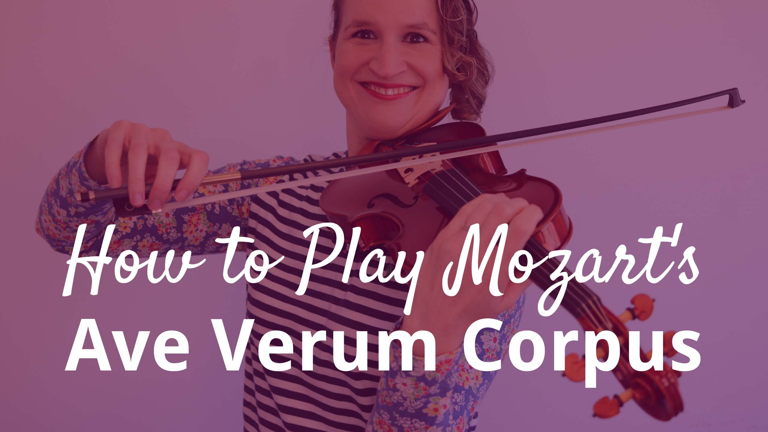 Mozart - Ave Verum Corpus _ Violin Tutorial