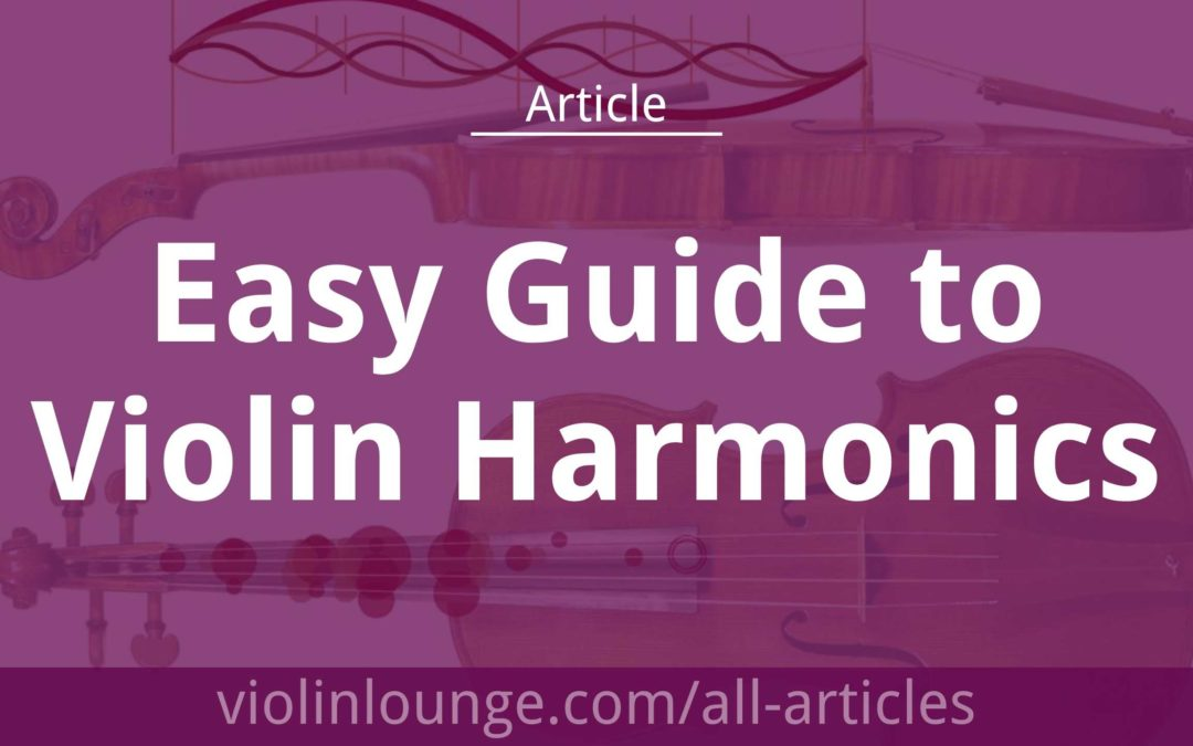 Easy Guide to Violin Harmonics