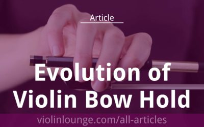 Evolution of Violin Bow Hold