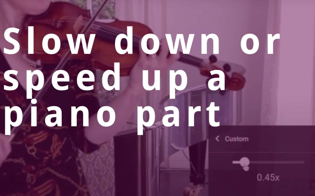 How to play a piano accompaniment on YouTube at any speed