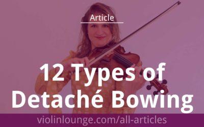 12 Types of Detaché Violin Bowing Technique