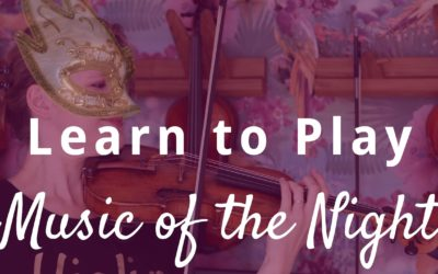 How to Play Music of the Night on Violin | Violin Lounge TV #364