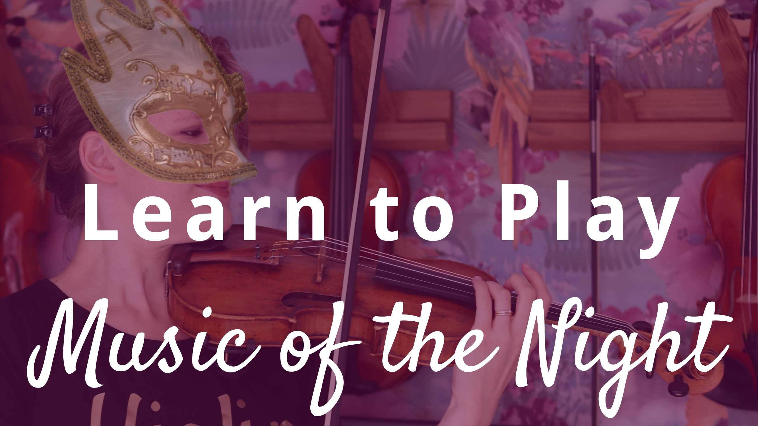 Learn to play Music of the Night from Phantom of the Opera by Andrew Lloyd Webber with this violin tutorial
