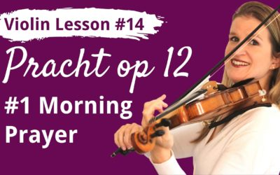Learn VIOLIN Lesson 14: Play Morning Prayer by Pracht