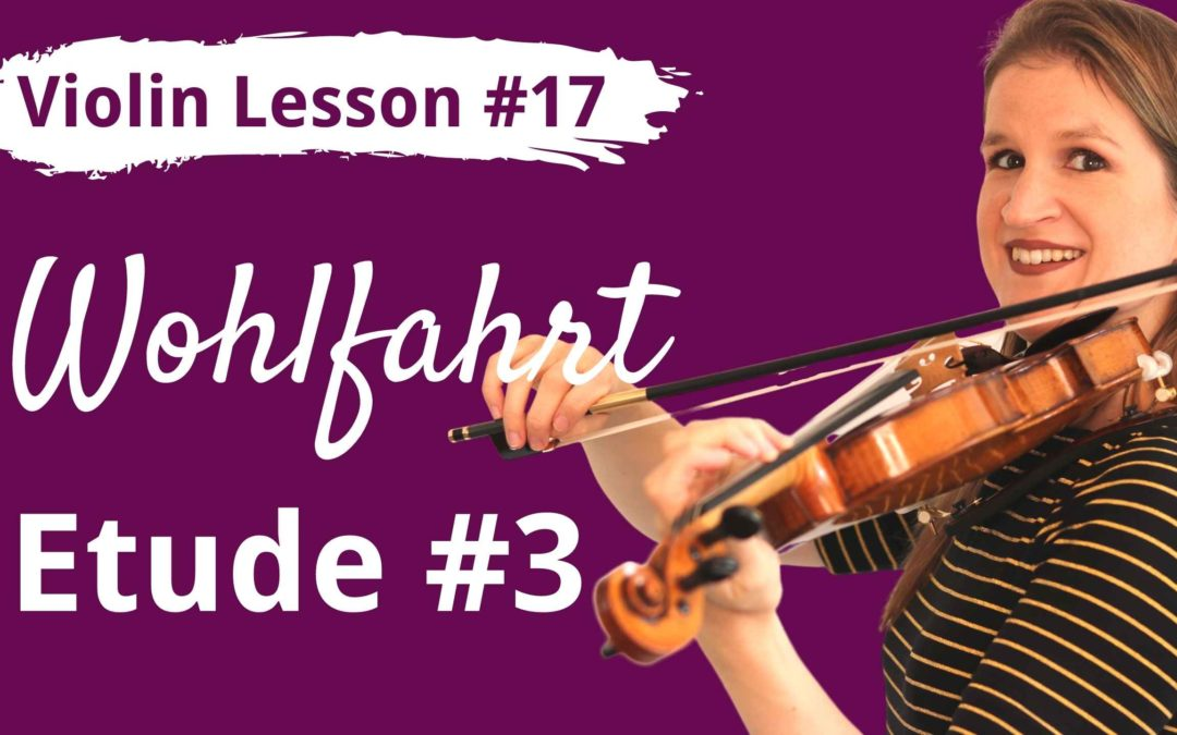 FREE Violin Lesson #17 Your First Etude: Wohlfahrt op 45 nr 3