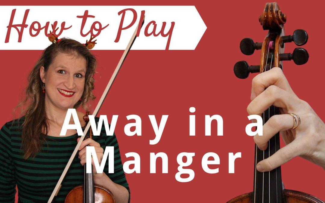 Away in a Manger   Easy Beginner Violin Tutorial