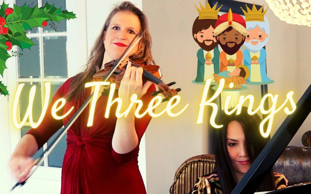 WE THREE KINGS violin and piano arr Matt Riley