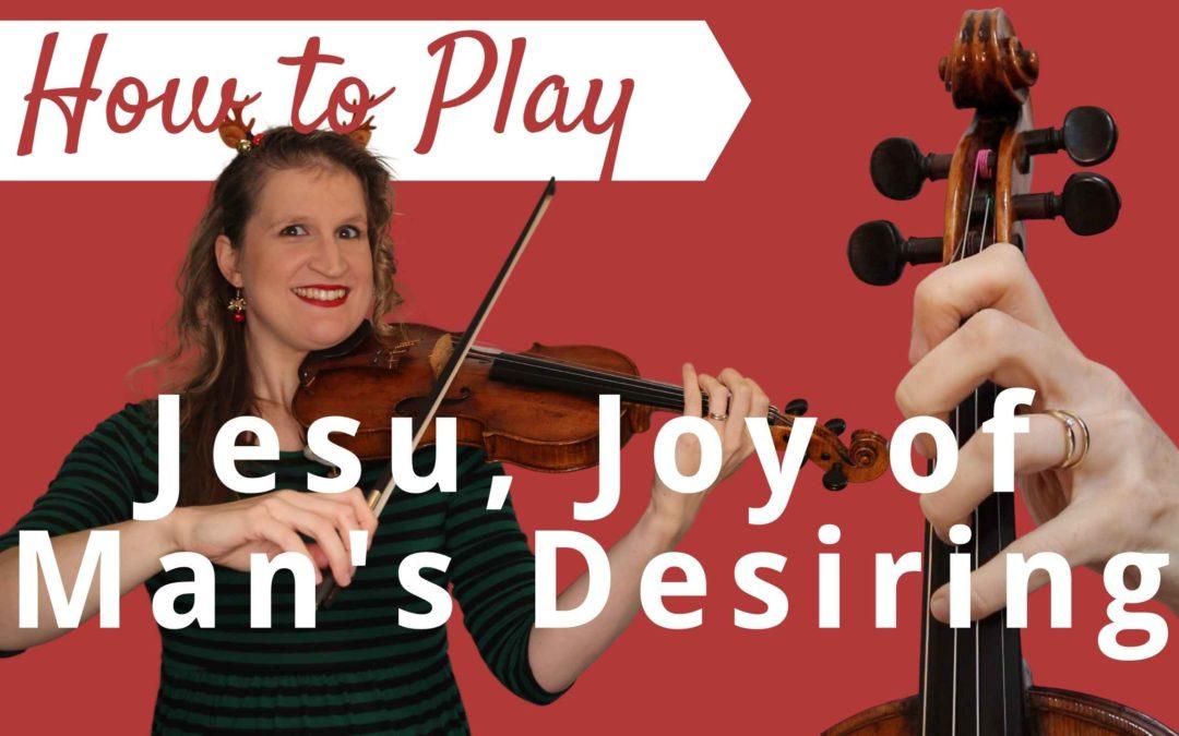 Jesu, Joy of Man's Desiring   JS Bach   Play Along Violin Tutorial