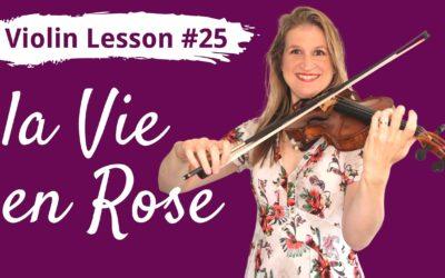 FREE Violin Lesson #25 La Vie en Rose by Edith Piaf EASY Violin Tutorial