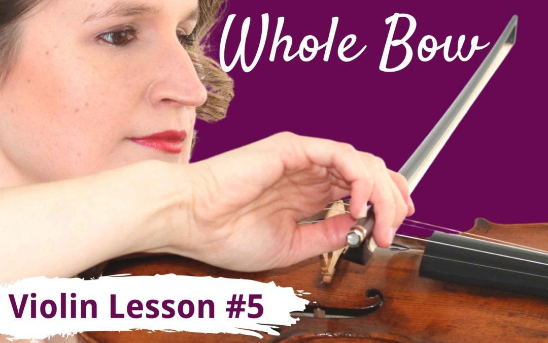 FREE Violin Lesson #5 for Beginners   WHOLE BOW