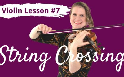 FREE Violin Lesson #7 for Beginners | STRING CROSSING