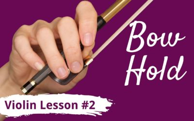 FREE Violin Lesson #2 for Beginners | BOW HOLD