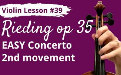FREE Violin Lesson #39 Rieding EASY CONCERTO op 35 2nd movement