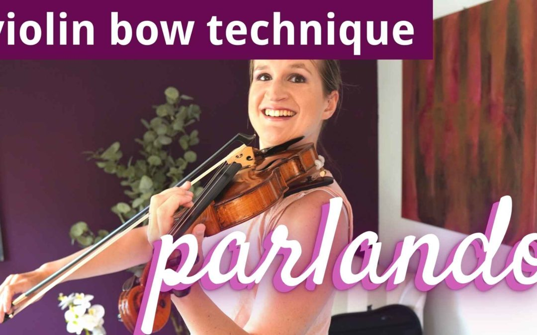 How to Play PARLANDO | Violin Bowing Technique | Violin Lounge TV #437